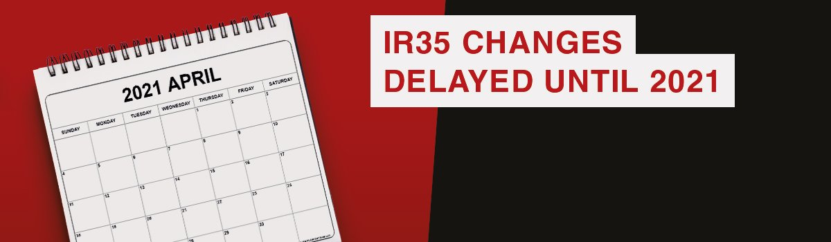 Government postpone IR35 changes until April 2021
